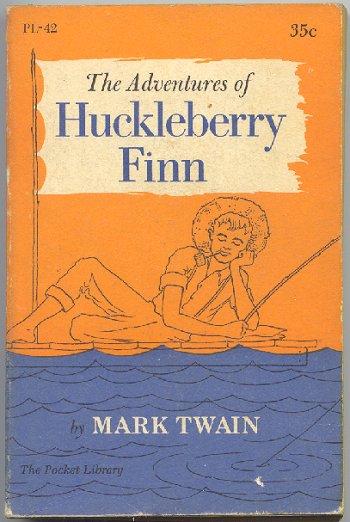 The Adventures of Huckleberry Finn -- Mark Twain